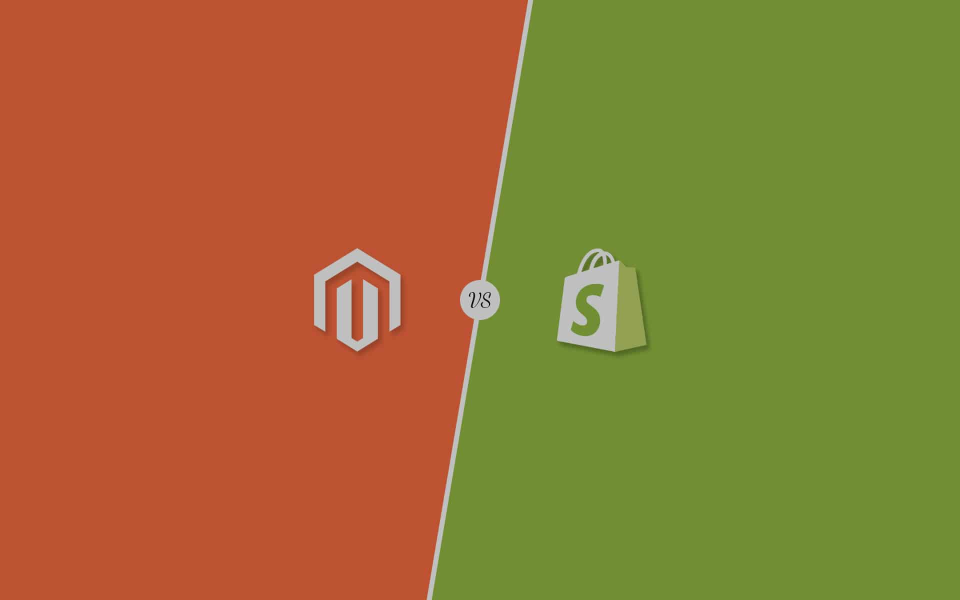 Magento VS Shopify – Choosing the Right eCommerce Platform for Your Needs